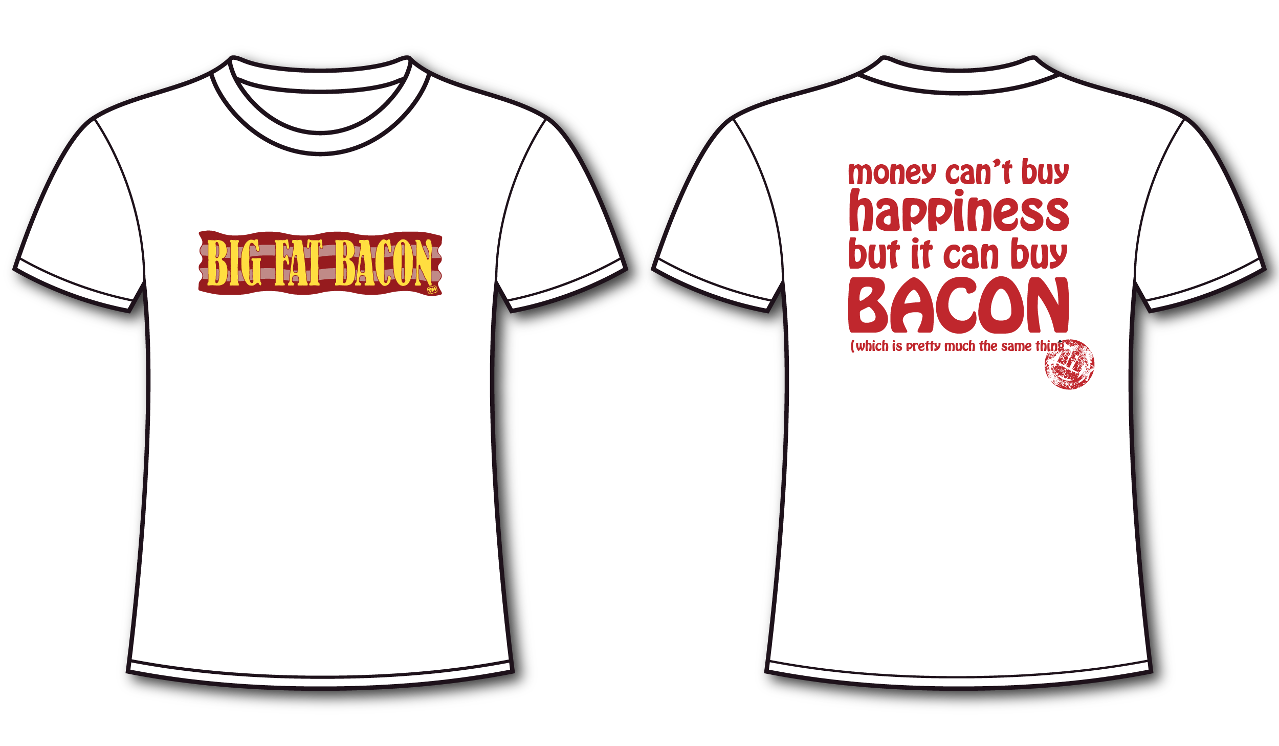 4547aa5e3 BFB T-SHIRTS – Money Can't Buy Happiness … | Big Fat Bacon